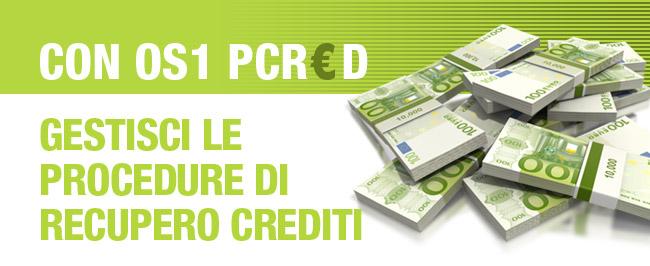 con OS1 PCRED gestisci le procedure di recupero crediti